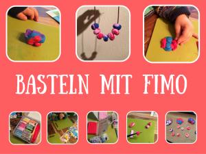 Basteln mit FIMO – Die Modelliermasse für Kinder und Erwachsene